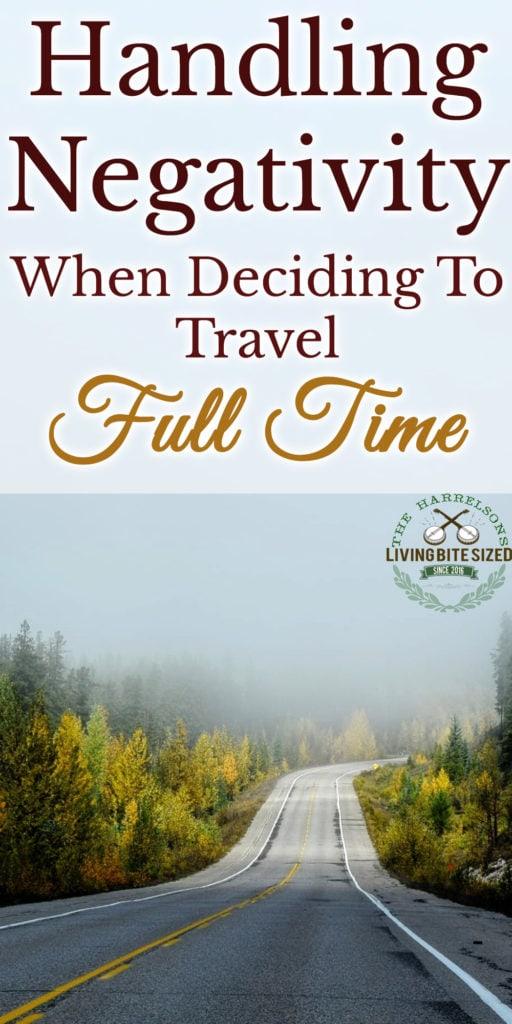 handling-negativity-when-deciding-to-travel-full-time